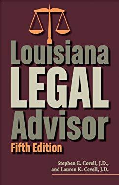Louisiana Legal Advisor: Fifth Edition 9781455617159