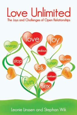 Love Unlimited: The Joys and Challenges of Open Relationships (Large Print 16pt) 9781458787989