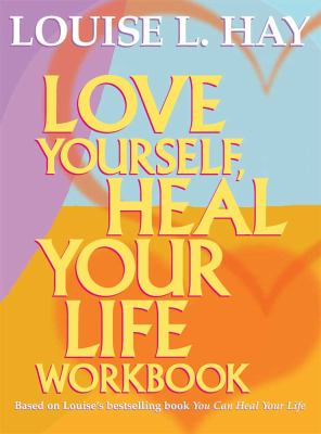Love Yourself, Heal Your Life (Workbook) (Large Print 16pt) 9781459618961