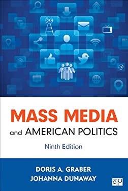 MASS MEDIA & AMERICAN POLITICS 9781452287287