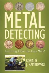 Metal Detecting - Learning How the Easy Way! 13216145