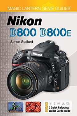 Magic Lantern Genie Guides: Nikon D800 & D800e 9781454704010