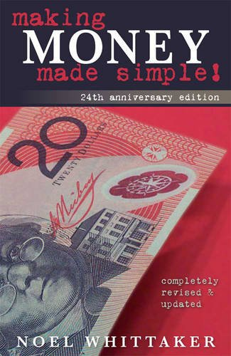 Making Money Made Simple: The Aim of This Book Is to Cover the Essentials of Money, Investment, Borrowing and Personal Finance in a Simple Way. 9781459616790