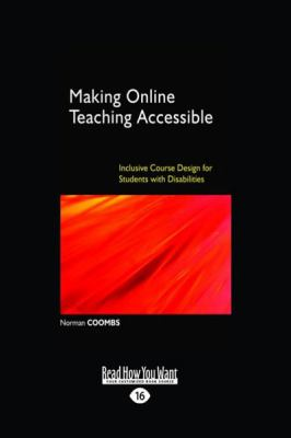 Making Online Teaching Accessible: Inclusive Course Design for Students with Disabilities (Large Print 16pt)