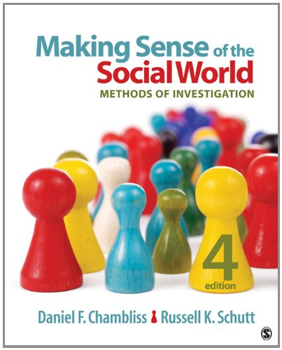 Making Sense of the Social World: Methods of Investigation 9781452217710