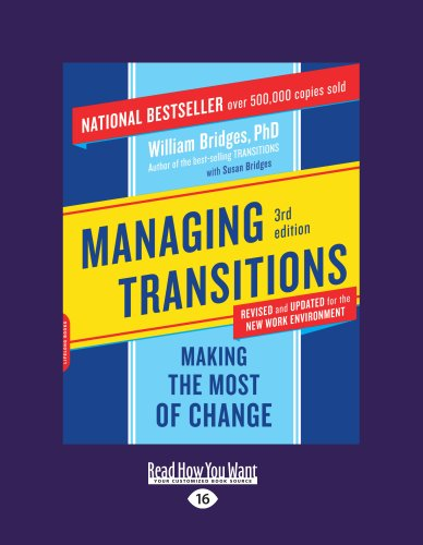 Managing Transitions: Making the Most of Change 9781458756589