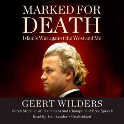 Marked for Death: Islam's War Against the West and Me