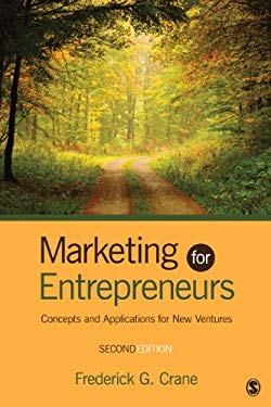 Marketing for Entrepreneurs: Concepts and Applications for New Ventures 9781452230047