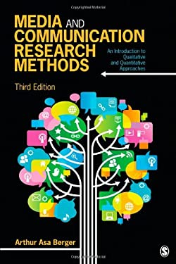 Media and Communication Research Methods: An Introduction to Qualitative and Quantitative Approaches 9781452256573