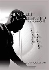 Mentally Challenged: Why Name Call? 6796367