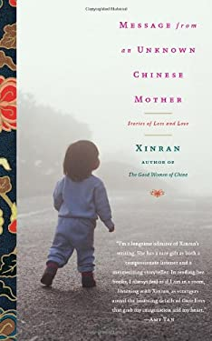 Message from an Unknown Chinese Mother: Stories of Loss and Love 9781451610895