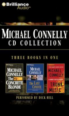 Michael Connelly Collection 2: The Concrete Blonde/The Last Coyote/Trunk Music 9781455806010