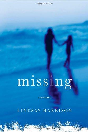 Missing: A Memoir 9781451611939