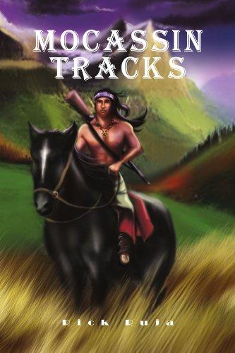 Moccasin Tracks 9781456834920
