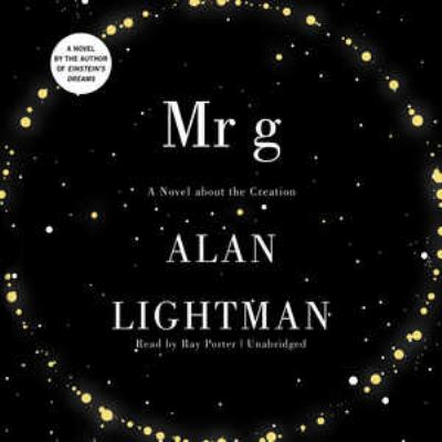 Mr. G: A Novel about the Creation 9781455119752