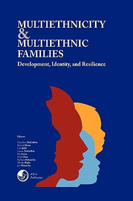 Multiethnicity and Multiethnic Families 9781450012324