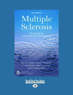 Multiple Sclerosis: The Guide to Treatment and Management