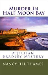 Murder in Half Moon Bay - Thames, Nancy Jill