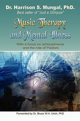 Music Therapy and Mental Illness 9781450009119