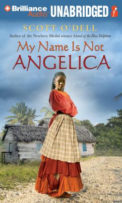 My Name Is Not Angelica 9781455859313