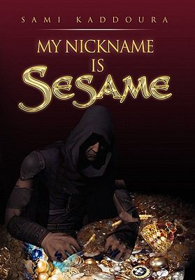 My Nickname Is Sesame 9781450019590