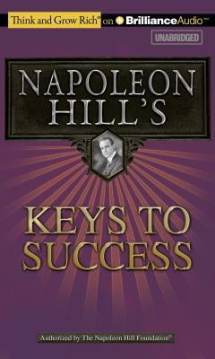 Napoleon Hill's Keys to Success: The 17 Principles of Personal Achievement 9781455808717