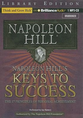 Napoleon Hill's Keys to Success: The 17 Principles of Personal Achievement 9781455808748