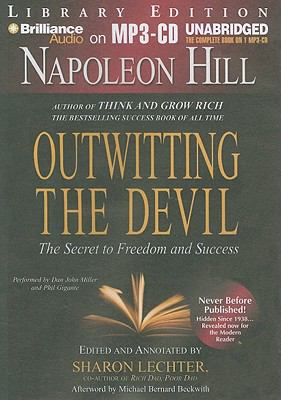 Outwitting the Devil: The Secret to Freedom and Success 9781455810178