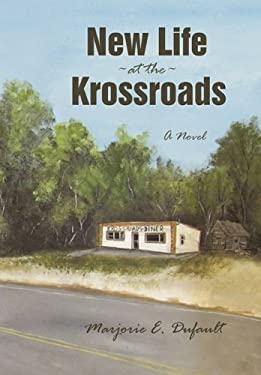 New Life at the Krossroads 9781450229487