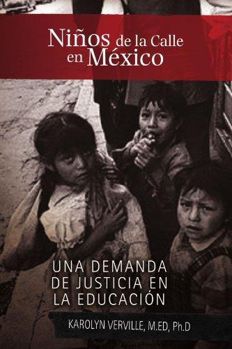 Ninos de La Calle En Mexico 9781453528853