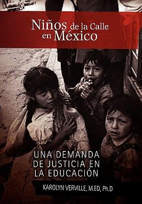 Ninos de La Calle En Mexico 9781453528860