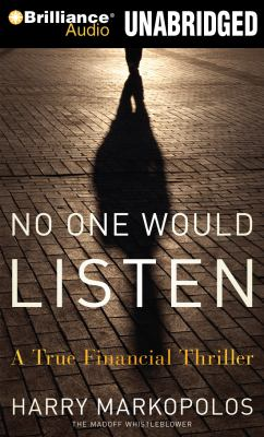 No One Would Listen: A True Financial Thriller 9781455819119