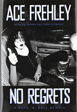 No Regrets: A Rock 'n' Roll Memoir 9781451613940