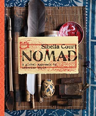 Nomad: A Global Approach to Interior Style 9781452104966