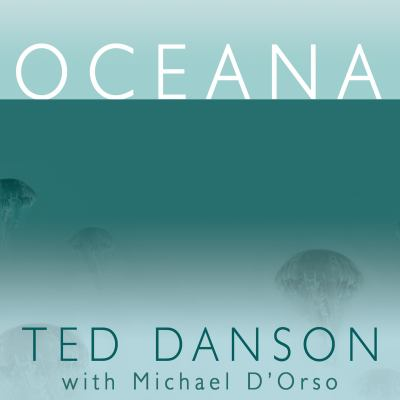 Oceana: Our Planet's Endangered Oceans and What We Can Do to Save Them 9781452601465