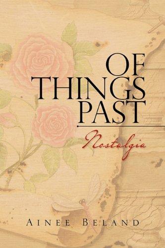Of Things Past: Nostalgia 9781456889203