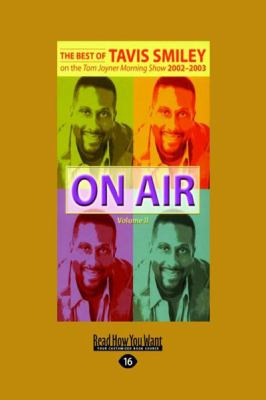 On Air: Volume II (Large Print 16pt) 9781458730503