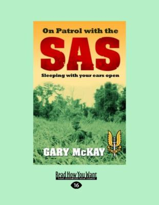 On Patrol with the SAS: Sleeping with Your Ears Open (Large Print 16pt) 9781459603622