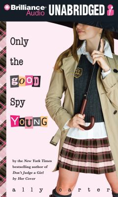 Only the Good Spy Young 9781455856244