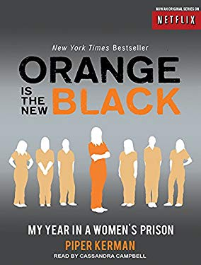 Orange Is the New Black: My Year in a Women's Prison 9781452607665