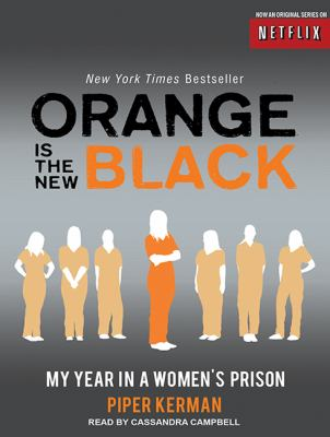 Orange Is the New Black: My Year in a Women's Prison 9781452637662
