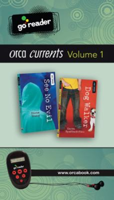 Orca Currents, Volume 1: See No Evil/Dog Walker 9781459800410