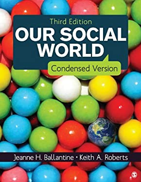 Our Social World: Condensed Version 9781452275758