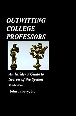 Outwitting College Professors 9781450528030