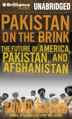 Pakistan on the Brink: The Future of America, Pakistan, and Afghanistan 9781455865062