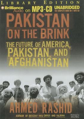 Pakistan on the Brink: The Future of America, Pakistan, and Afghanistan 9781455865079