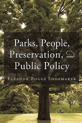 Parks, People, Preservation, and Public Policy 9781450202350