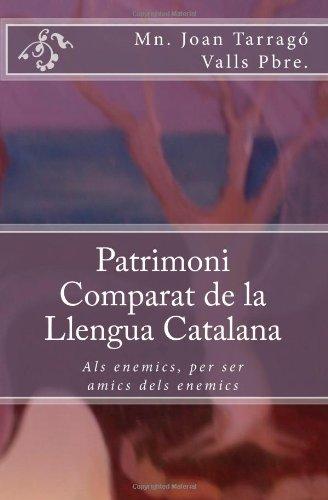 Patrimoni Comparat de La Llengua Catalana 9781451583120