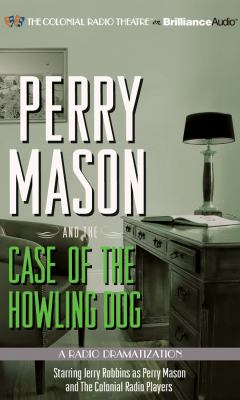 Perry Mason and the Case of the Howling Dog 9781455821976