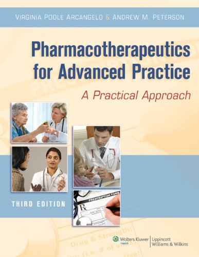 Pharmacotherapeutics for Advanced Practice: A Practical Approach 9781451111972